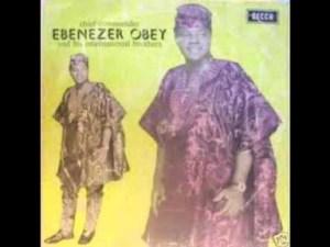 Ebenezer Obey - Ore Oluwa Akari
